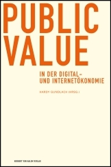 Hardy Gundlach (Hrsg.): Public Value in der Digital- und Internetökonomie