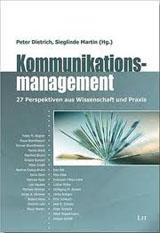 Peter Dietrich; Sieglinde Martin (Hrsg.): Kommunikationsmanagement