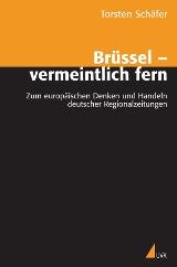 Torsten Schäfer: Brüssel – vermeintlich fern
