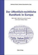 Reinhard Christl; Daniela Süssenbacher (Hrsg.): Der öffentlich-rechtliche Rundfunk in Europa