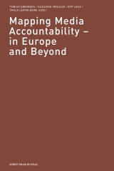 Tobias Eberwein; Susanne Fengler; Epp Lauk; Tanja Leppik-Bork (Hrsg.): Mapping Media Accountability
