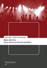 Rolf Nohr; Herbert Schwaab (Hrsg.): Metal Matters