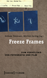 Stefanie Diekmann; Winfried Gerling (Hrsg.): Freeze Frames