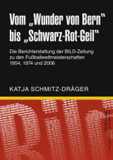 """Katja Schmitz-Dräger: Vom """"Wunder von Bern"""" bis """"Schwarz-Rot-Geil"""""""