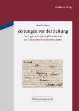 Oswald Bauer: Zeitungen vor der Zeitung