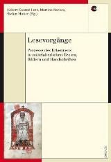 Eckart Conrad Lutz; Martina Backes; Stefan Matter (Hrsg.): Lesevorgänge