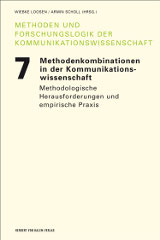 Wiebke Loosen, Armin Scholl (Hrsg.): Methodenkombinationen in der Kommunikationswissenschaft