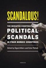 Sigurd Allern, Ester Pollack (Hrsg.): Scandalous!