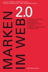 Helmut Scherer, Daniela Schlütz, Hannah Schmid-Petri, Anke Trommershausen (Hrsg.): Marken im Web 2.0