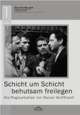 """Günter Helmes (Hrsg.): """"Schicht um Schicht behutsam freilegen"""" – Die Regiearbeiten von Rainer Wolffhardt"""