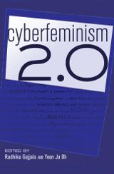 Radhika Gajjala, Yeon Ju Oh (Hrsg.): Cyberfeminism 2.0
