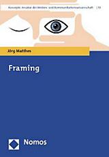 Jörg Matthes: Framing