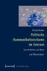 Politische Kommunikationsräume im Internet