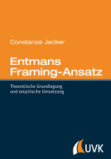 Entmans Framing-Ansatz