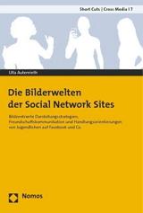 Die Bilderwelten der Social Network Sites