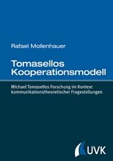Tomasellos Kooperationsmodell