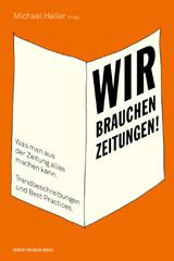 MichaelHaller_Cover_WirbrauchenZeitungen-bearb