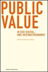 Hardy Gundlach (Hrsg.): Public Value in der Digital- und Internetökonomie