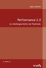 Julia Jochem: Performance 2.0