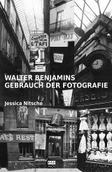 Walter Benjamins Gebrauch der Fotografie_online