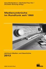 Medienumbrüche-Rundfunk