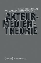 Thielmann_Akteur-Medien-Theorie