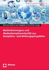 Medienkonvergenz und Medienkomplementarität