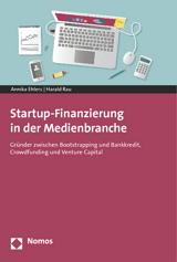 Startup-Finanzierung in der Medienbranche