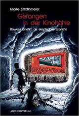 Gefangen in der Kinohöhle