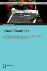 Melanie Verhovnik: School Shootings