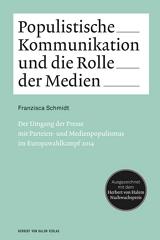 Franzisca Schmidt: Populistische Kommunikation und die Rolle der Medien