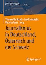 Thomas Hanitzsch, Josef Seethaler, Vinzenz Wyss (Hrsg.): Journalismus in Deutschland, Österreich und der Schweiz
